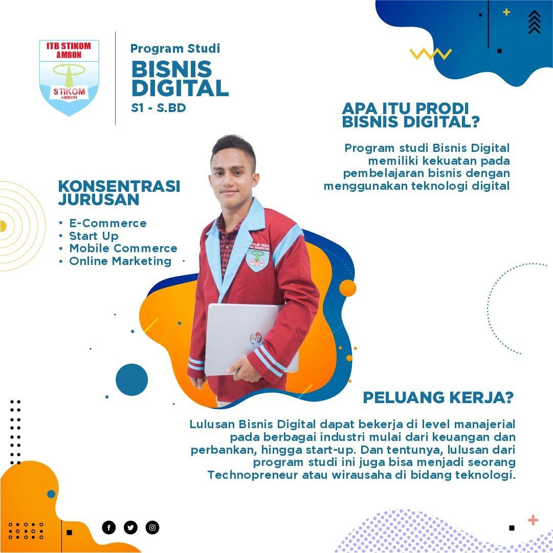 ITB- Stikom Ambon - Bisnis Digital (S1)